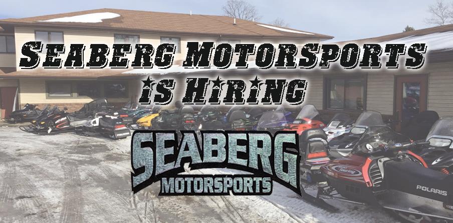 Seaberg Motorsports Hiring Crosslake MN Parts Manager Tecnichian
